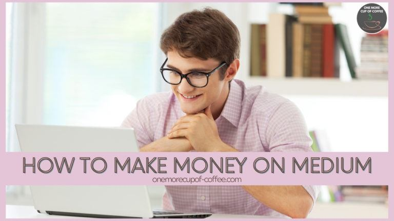How To Make Money On Medium featured image