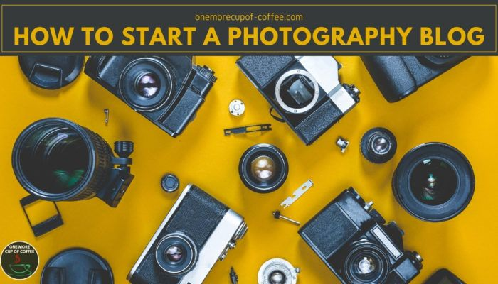 How To Start A Photography Blog featured image