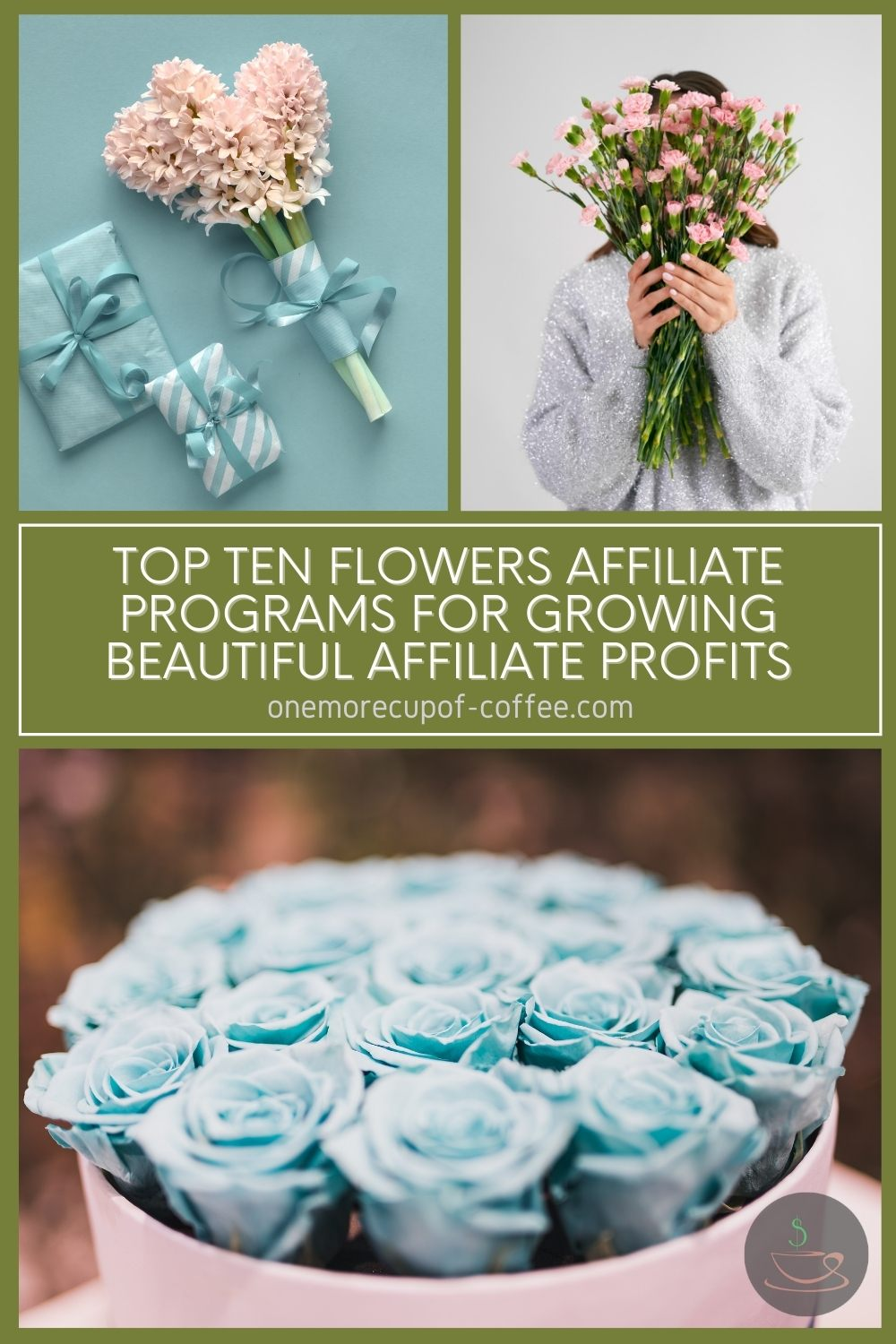 """photo collage of flower bouquets, with text overlay in green banner """"Top Ten Flowers Affiliate Programs For Growing Beautiful Affiliate Profits"""""""