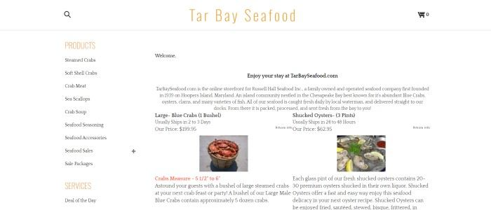 This screenshot of the home age for Tar Bay Seafood has a white header and background in the main section with orange and black text throughout the webpage, with a product list on the left side of the page and a text section with product photos showing a bucket of crabs and a table with shucked oysters on it on the right side of the page.