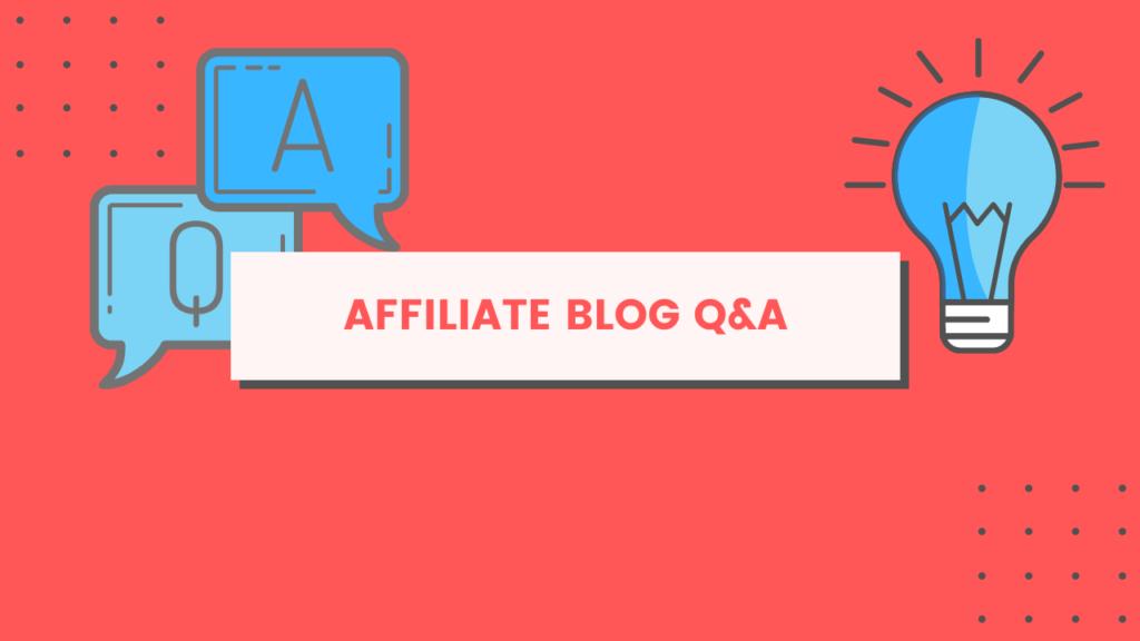 affiliate blog q&A