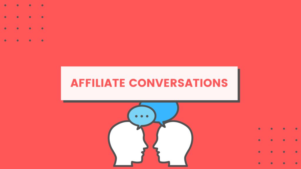 affiliate conversations