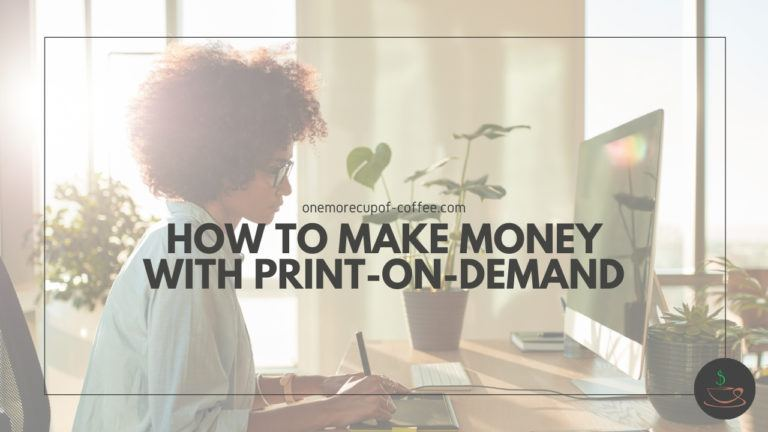 How To Make Money With Print-On-Demand featured image