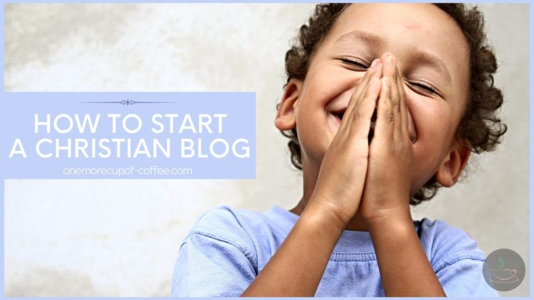 How To Start A Christian Blog featured image