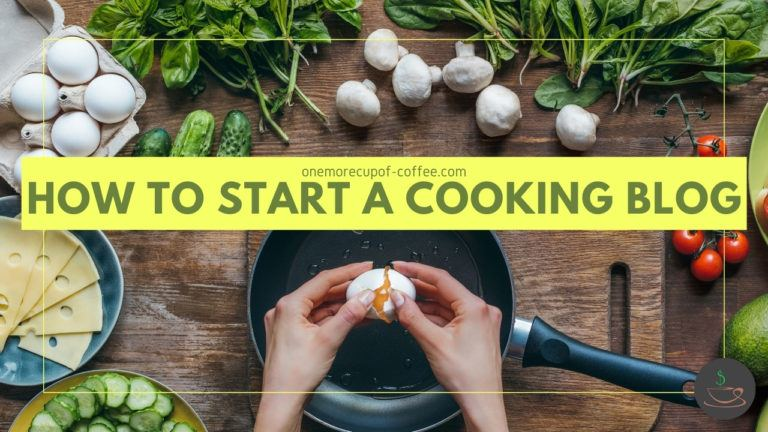 How To Start A Cooking Blog featured image