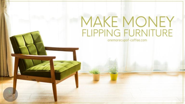 Make Money Flipping Furniture featured image