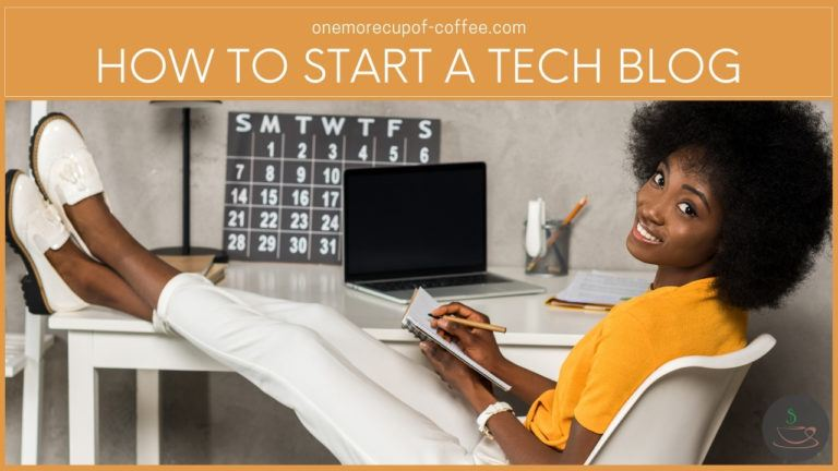 How To Start A Tech Blog featured image