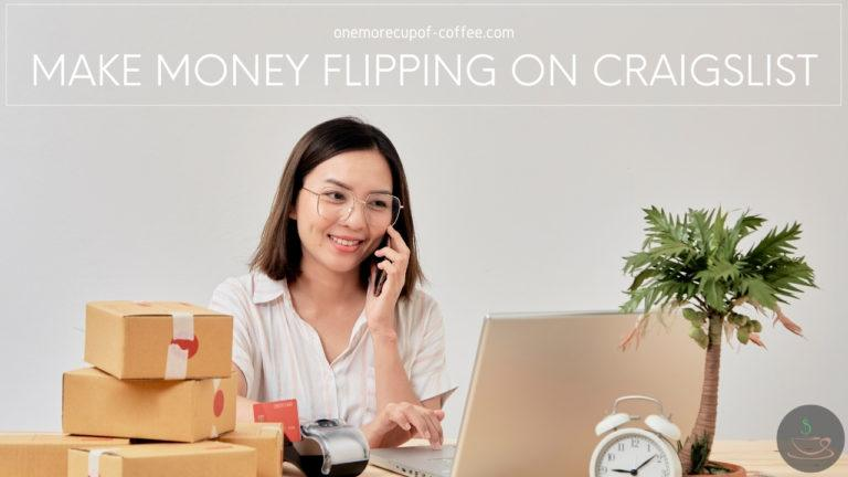 Make Money Flipping On Craigslist featured image