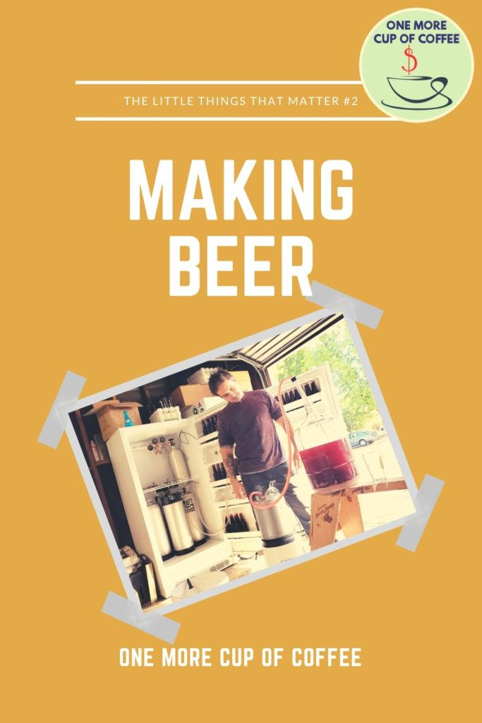 Making Beer Little Things That Matter