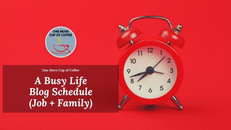 Busy-Life-Blog-Schedule-Featured-Image