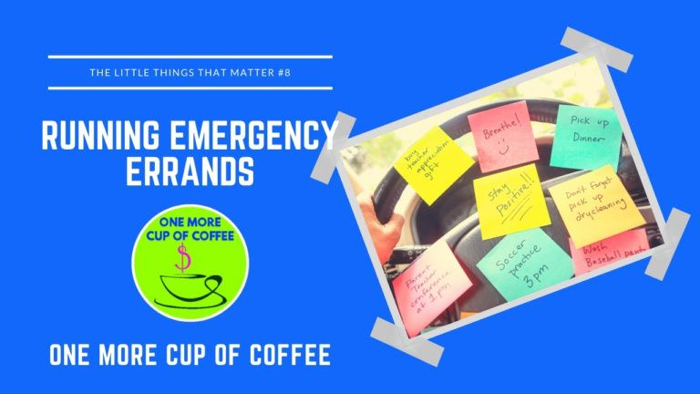 Running Emergency Errands Featured Image _ Little Things That Matter Featured Image
