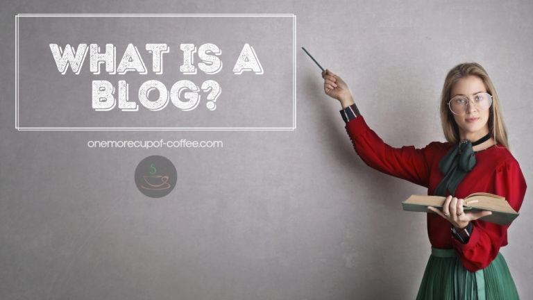 What Is A Blog featured image