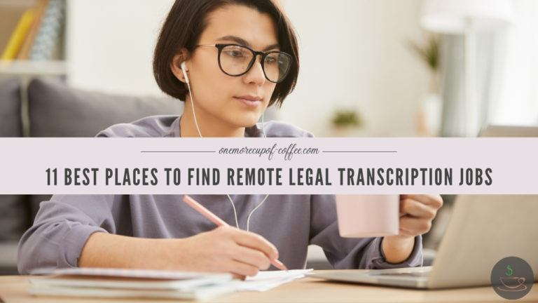 11 Best Places To Find Remote Legal Transcription Jobs featured image