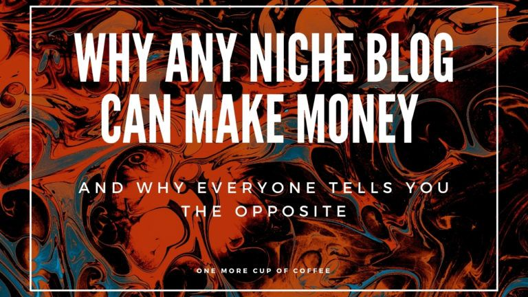 Any Niche Blog Can Make Money Featured Image
