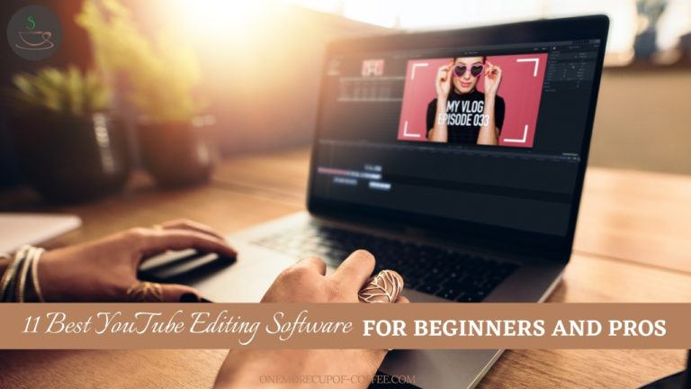 Best YouTube Editing Software For Beginners And Pros featured image