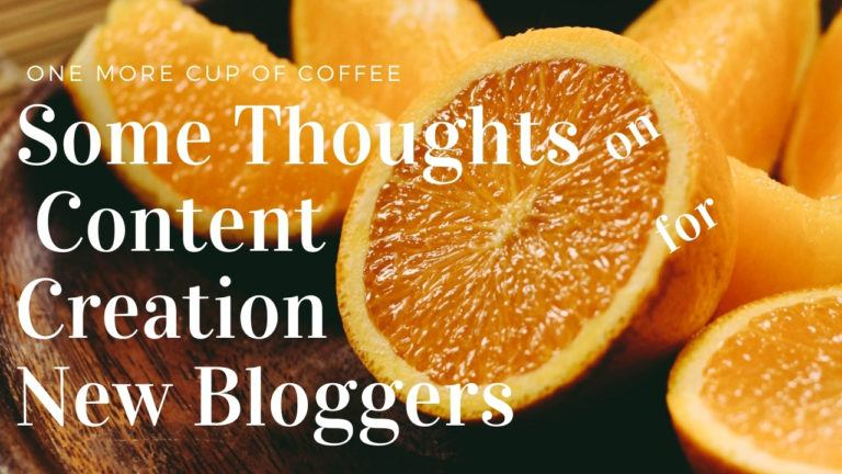Content Creation New Bloggers Featured Image