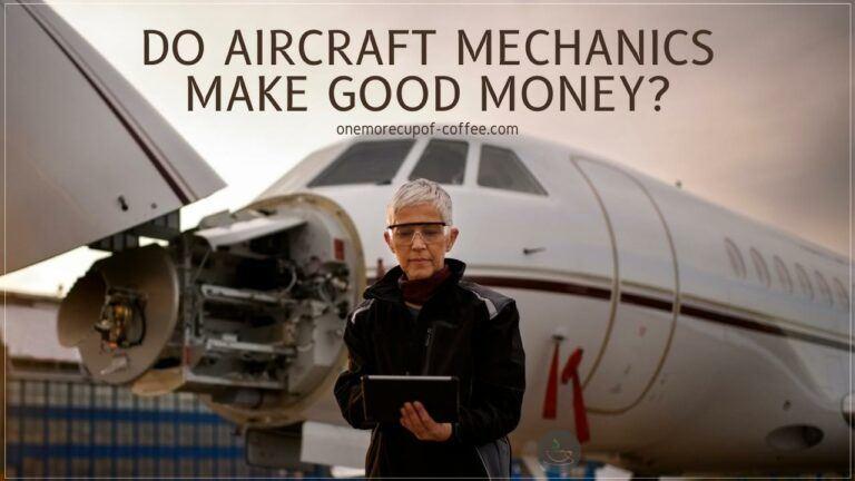 Do Aircraft Mechanics Make Good Money featured image