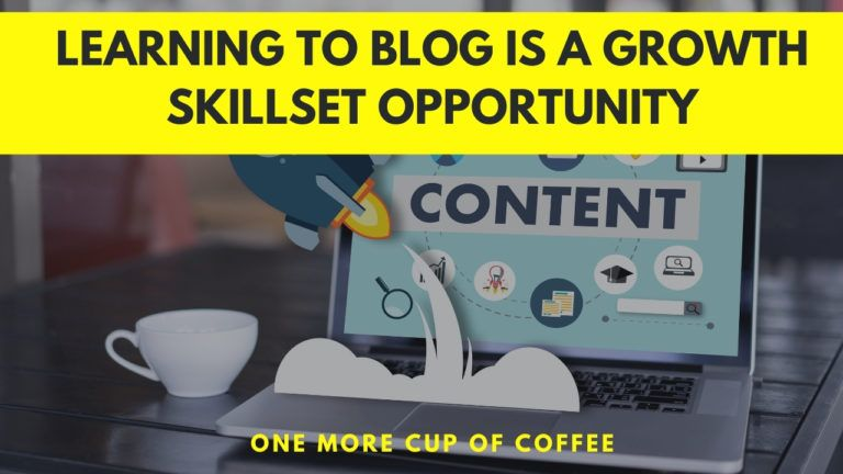 Learning-To-Blog-Is-A-Growth-Skillset-Opportunity-Featured-Image
