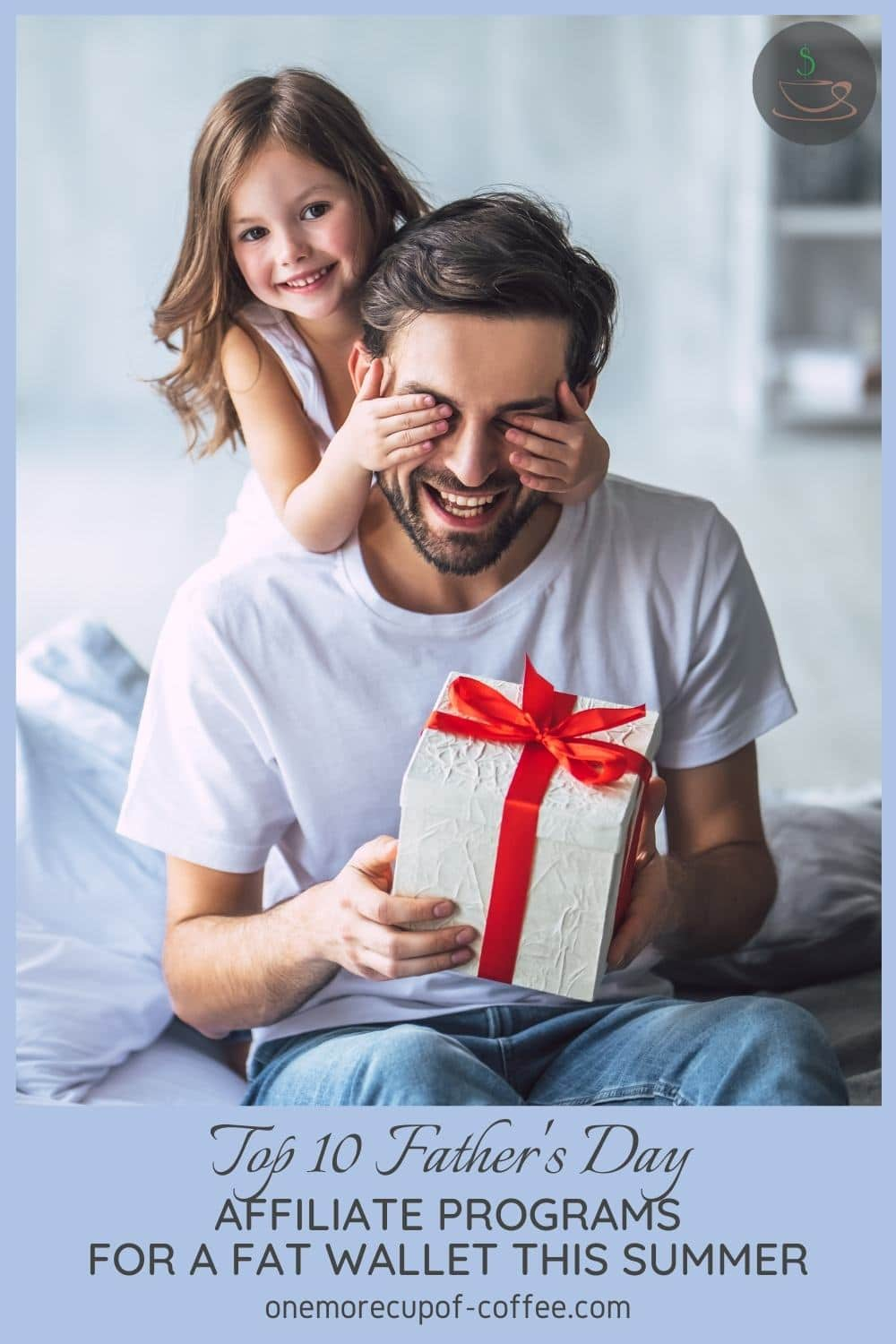 smiling little girl surprising her dad with a gift in white box and red ribbon while covering his eyes from the back; with text overlay at the bottom