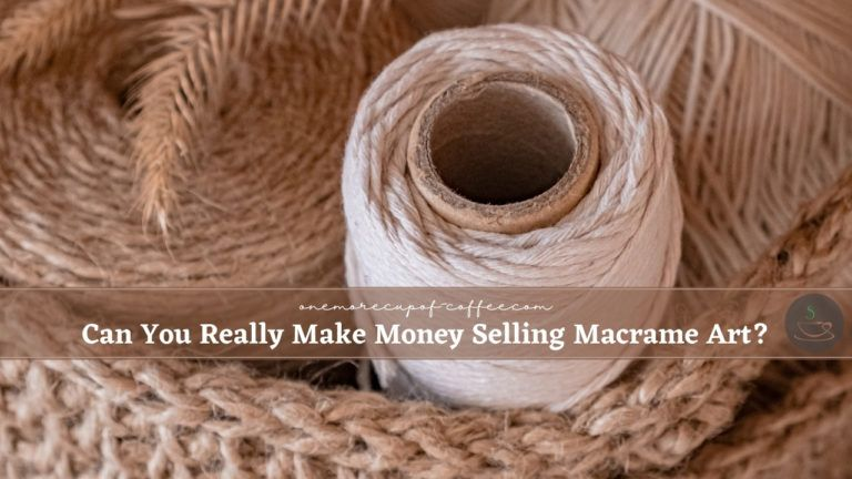 Can You Really Make Money Selling Macrame Art featured image