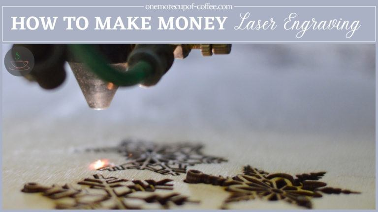 How To Make Money Laser Engraving featured image