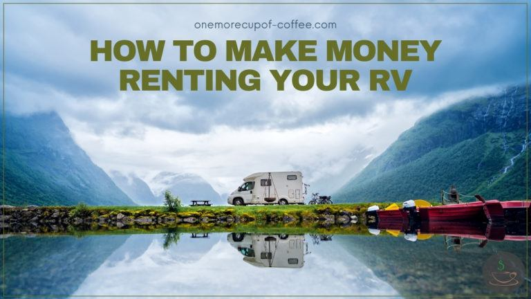 How To Make Money Renting Your RV featured image