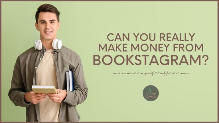 Can You Really Make Money From Bookstagram featured image