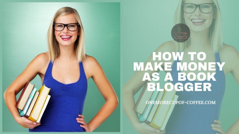 How To Make Money As A Book Blogger featured image