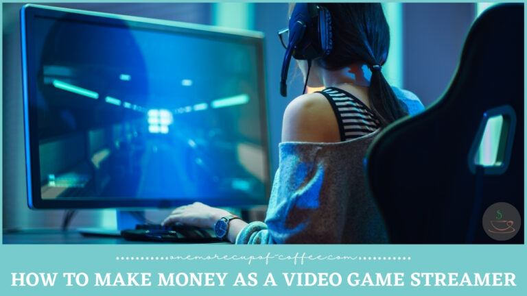 How To Make Money As A Video Game Streamer featured image