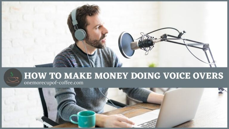 How To Make Money Doing Voice Overs featured image