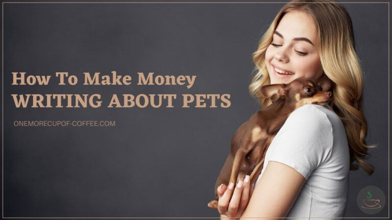 How To Make Money Writing About Pets featured image