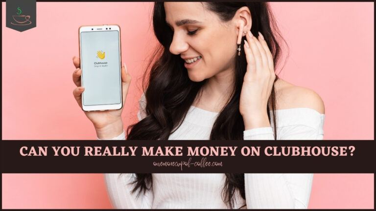 Can You Really Make Money On Clubhouse featured image